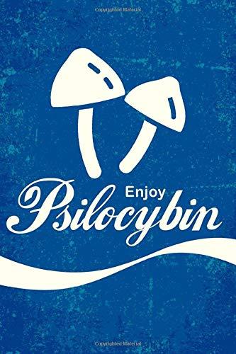 cuaderno: Enjoy Psilocybin