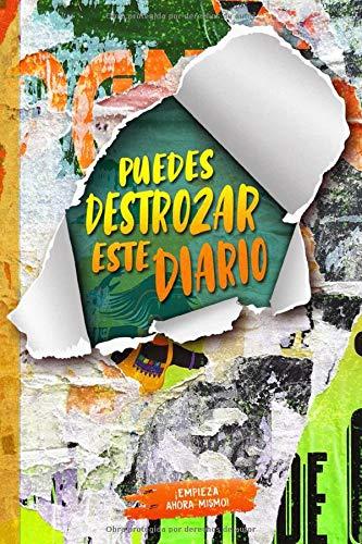 cuaderno: PUEDES DESTROZAR ESTE DIARIO 6