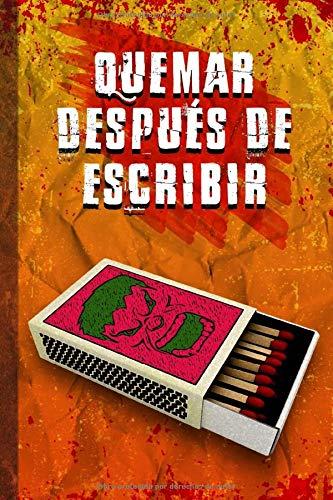 cuaderno QUEMAR DESPUÉS DE ESCRIBIR