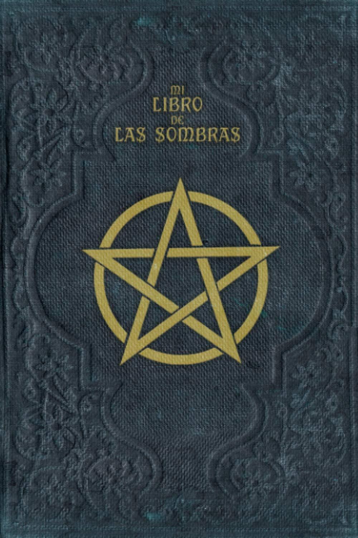 Cuaderno: MI LIBRO DE LAS SOMBRAS