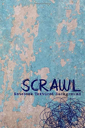 Cuaderno: SCRAWL, Notebook Textured Background SketchBook